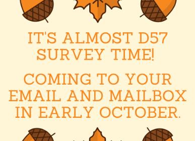 District 57 surveys coming soon